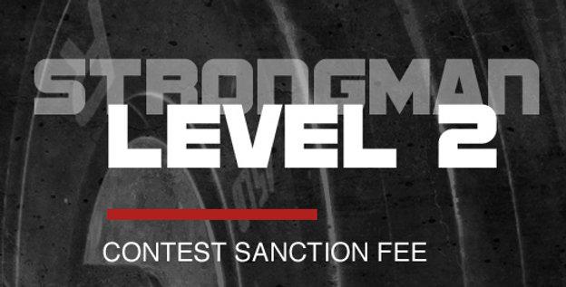 L2 Snc Fee - STRONGMAN Level 2 Contest Sanction Fee