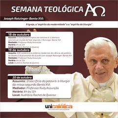 """Semana Teológica, Joseph Ratzinger - Bento XVI: A Igreja, o """"espírito da modernidade"""" e o """"espírito da liturgia""""."""