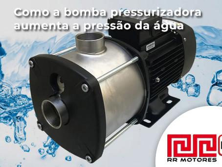 Bombas de água: Como a Bomba Pressurizadora aumenta a pressão da água