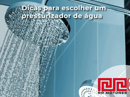 Dicas para escolher um pressurizador de água