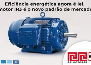 Eficiência energética agora é lei, motor IR3 é o novo padrão de mercado