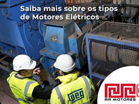 Saiba mais sobre os tipos de Motores Elétricos