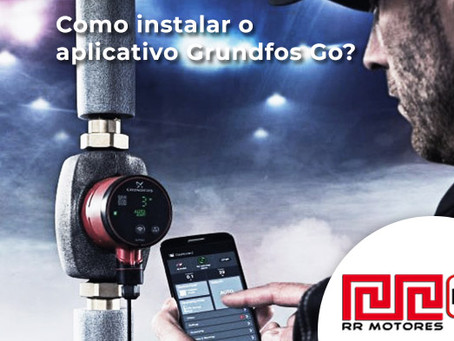 Conheça o Aplicativo Grundfos GO Remote