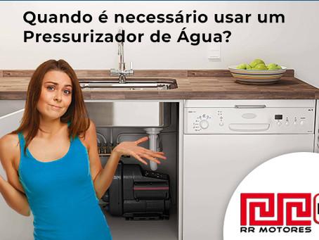 Quando usar um pressurizador de água para sua casa?