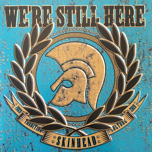We're Still Here - Skinhead