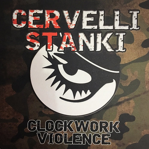 Cervelli Stanki - Clockwork Violence