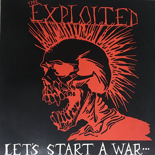 The Exploited - Let´s Start A War