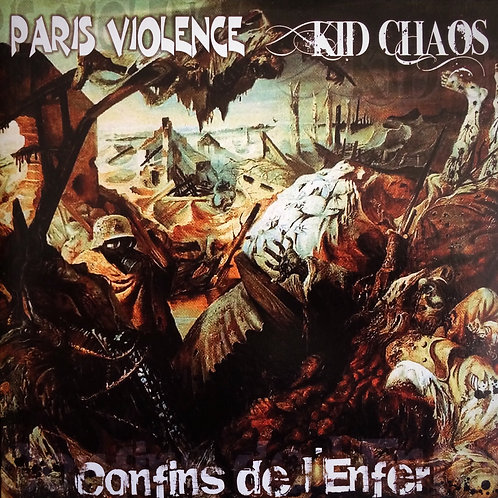 Paris Violence/ Kid Chaos - Confins De L'enfer