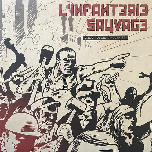 L'Infanterie Sauvage ‎– Demos Volume 2 (1983-82)