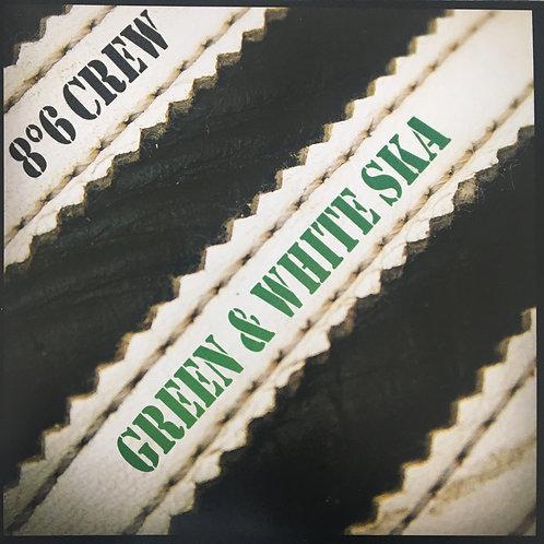 8°6 Crew - Green & White Ska