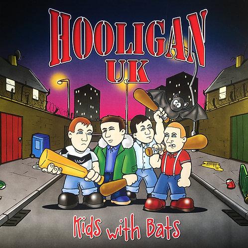 Hooligan UK - Kids With Bats