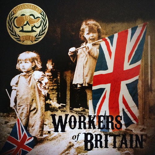 Queensbury Rules - Workers Of Britain