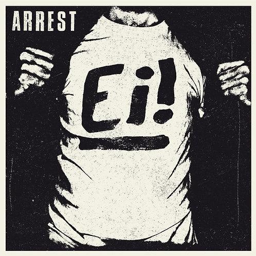 Arrest - Ei!