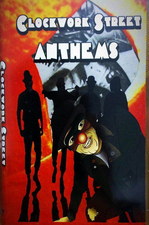 Clockwork Street Anthems - Vol. 1