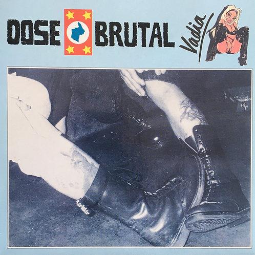 Dose Brutal - Vadia