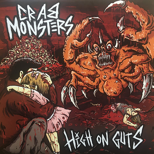 Crab Monsters - High On Guts