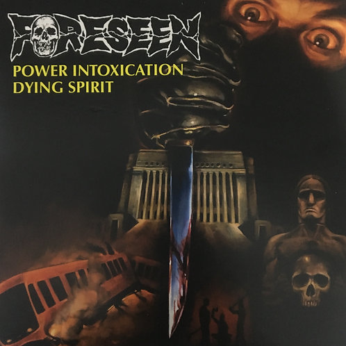 Foreseen – Power Intoxication / Dying Spirit