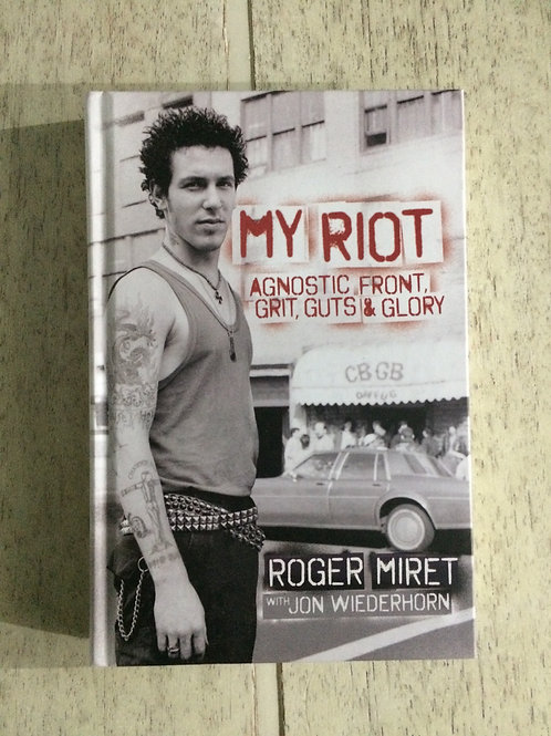 My Riot - Agnostic Front, Grit, Guts & Glory