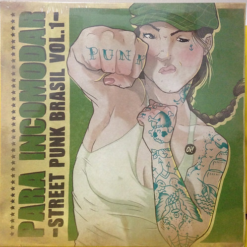 "Para Incomodar - Street Punk Brasil (Volume 1) 12"""