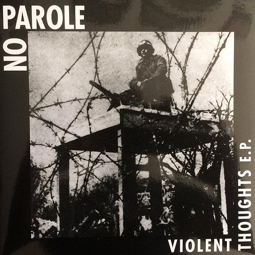 No Parole - Violent Thoughts EP