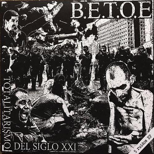 B.E.T.O.E - Totalitarismo Del Siglo XXI