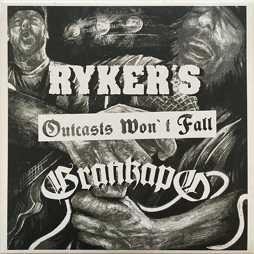 Ryker's/ Grankapo - Outcasts Won't Fall