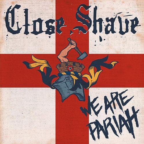Close Shave - We Are Pariah