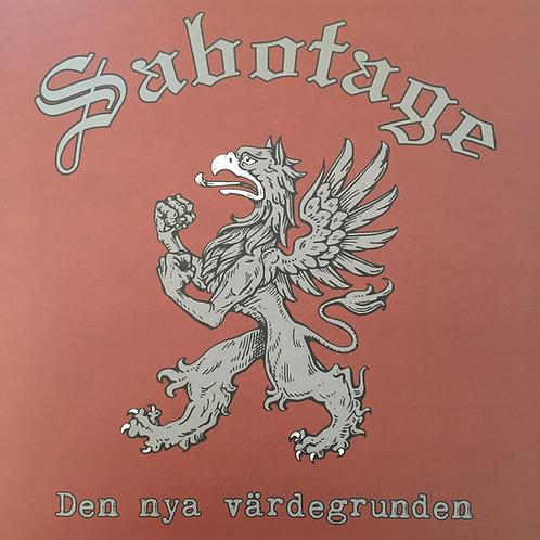 Sabotage - Den Nya Värdegrunden