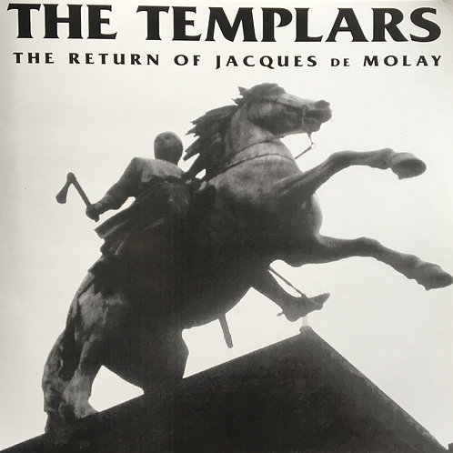 The Templars - The Return Of Jacques De Molay