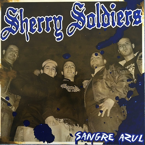 Sherry Soldiers - Sangre Azul