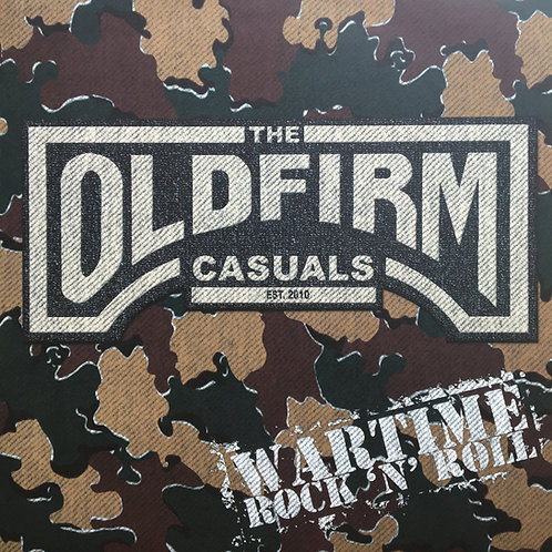 The Old Firm Casuals - Wartime Rock 'N' Roll