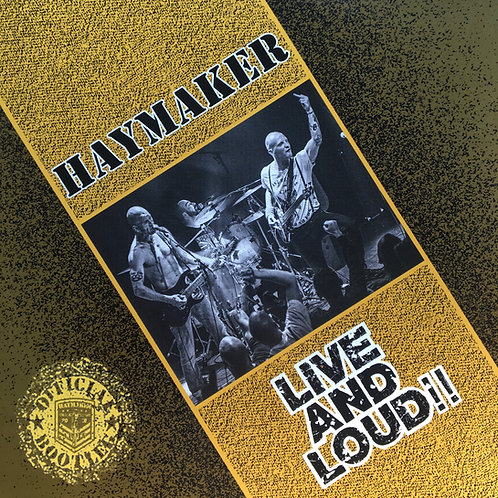 Haymaker - Live And Loud!!