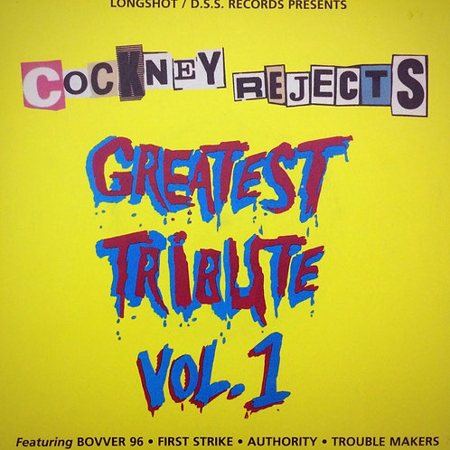 Cockney Rejects Greatest Tribute - Volume 1