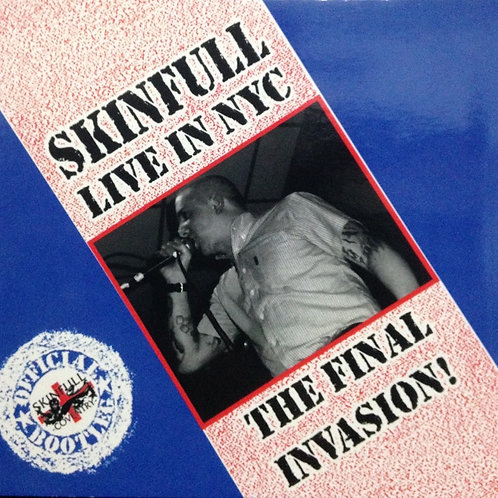 Skinfull - Live in NYC