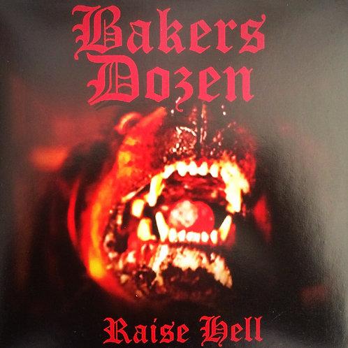 Bakers Dozen - Raise Hell