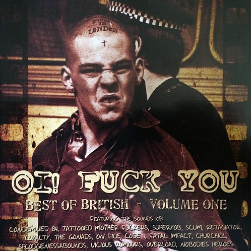 Oi! Fuck You - Best Of British Volume One