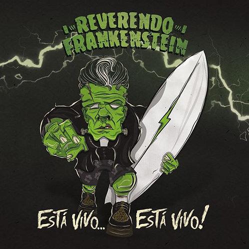 Reverendo Frankenstein - Esta Vivo... Esta Vivo!