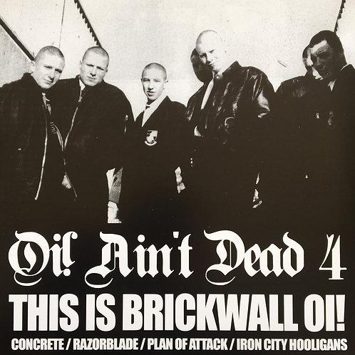 Oi! Ain't Dead 4 - This is Brickwall Oi!