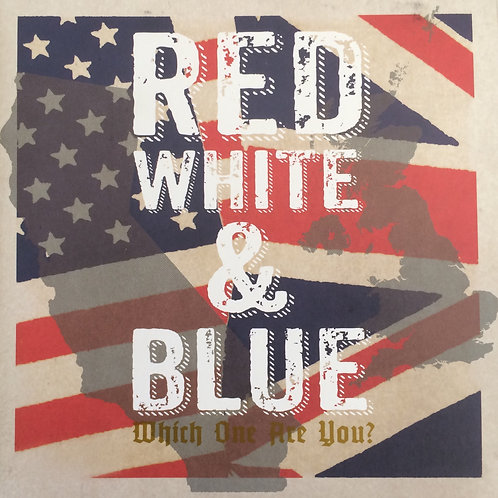 Red, White & Blue - Which One Are You?