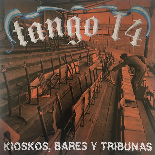 Tango 14 - Kioscos, Bares y Tribunas