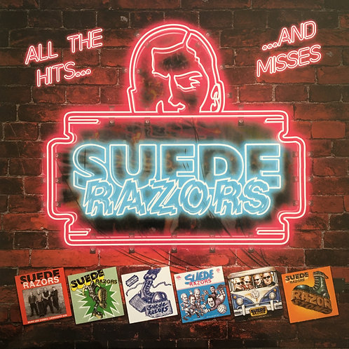 Suede Razors - All The Hits...And Misses