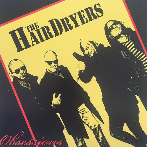 The Hairdryers - Obsessions