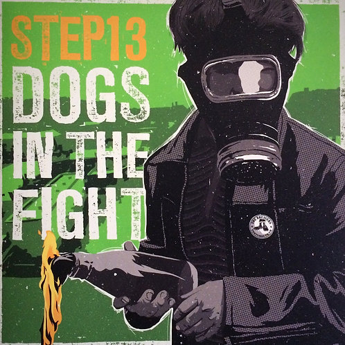Dogs In The Fight/ Step 13 - Split Series Vol. 1