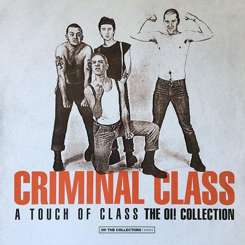 Criminal Class - A Touch Of Class