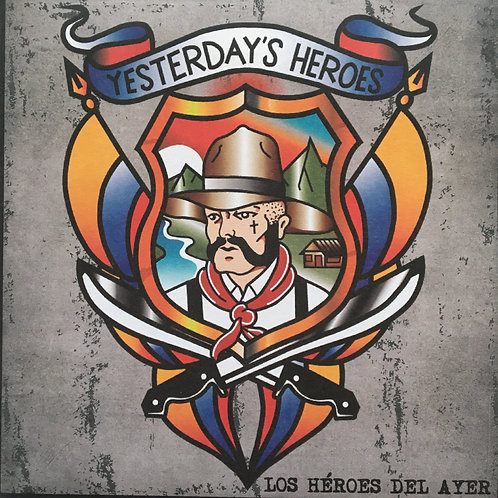 Yesterday's Heroes - LOs Héroes Del Ayer