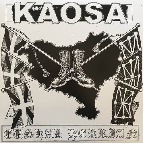 Kaosa - Euskal Herrian