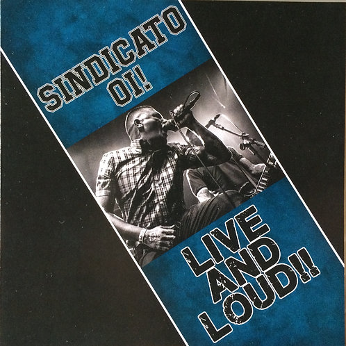 Sindicato Oi! - Live And Loud