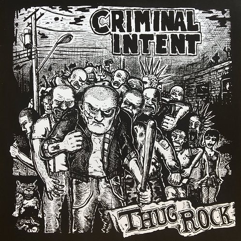 Criminal Intent - Thug Rock