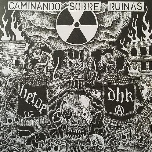 DHK/ B.E.T.O.E - Caminando Sobre Ruinas