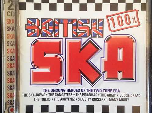 100% British Ska - The Unsung Heroes...